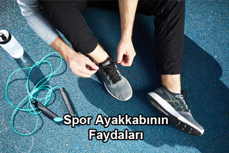 Spor Ayakkabının Faydaları