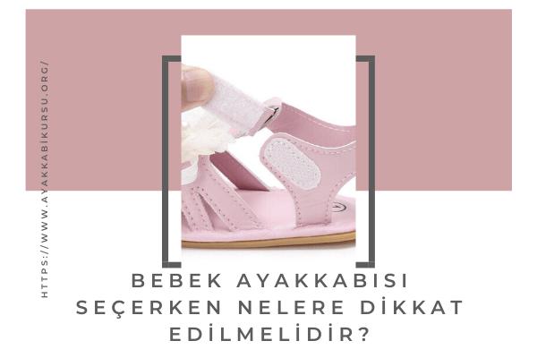 Bebek Ayakkabısı Seçme